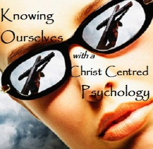 Knowing_Ourselves_with_a_Christ_Centred_Psychology